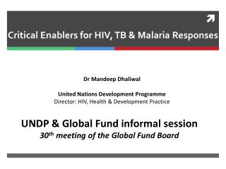 Critical Enablers for HIV, TB & Malaria Responses