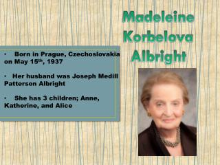 Madeleine Korbelova Albright