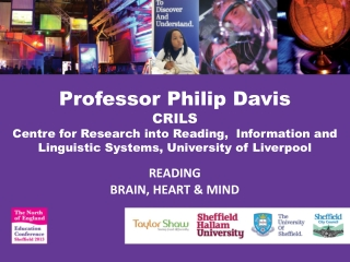 Professor Philip Davis CRILS   Centre for Research into Reading,   Information and Linguistic Systems, University  of
