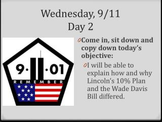 Wednesday, 9/11 Day 2