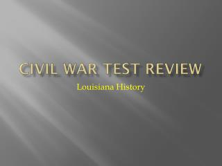 Civil War Test Review