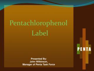 Pentachlorophenol Label