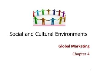 Social and Cultural Environments