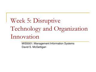 Week  5: Disruptive Technology and Organization Innovation