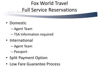 Fox World Travel  Full Service Reservations