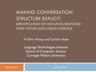 Making Conversation Structure Explicit: Identification of Initiation-Response Pairs within Discussion Forums