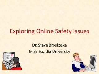 Exploring Online Safety Issues