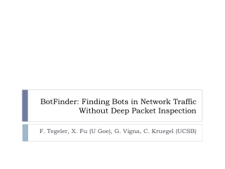 BotFinder : Finding Bots in Network Traffic Without Deep Packet Inspection