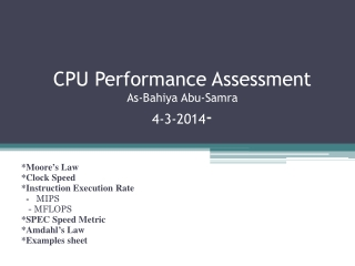 CPU Performance Assessment As- Bahiya Abu- Samra 4-3-2014 -