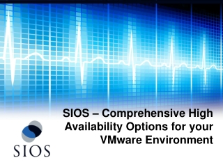 SIOS � Comprehensive High Availability Options for your VMware Environment