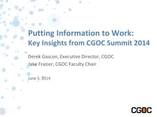 Putting Information to Work :  Key Insights from CGOC Summit 2014