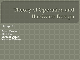 Theory of Operation and Hardware Design