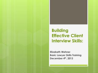 Building Effective Client Interview Skills: