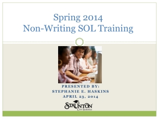 Spring 2014 Non-Writing SOL Training
