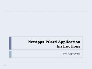 NetApps PCard Application Instructions