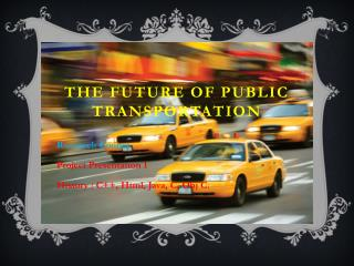The Future of public transportation