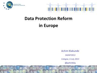 Data  Protection  Reform in Europe