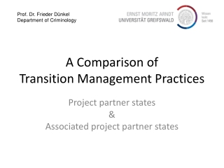 A Comparison of  Transition Management Practices
