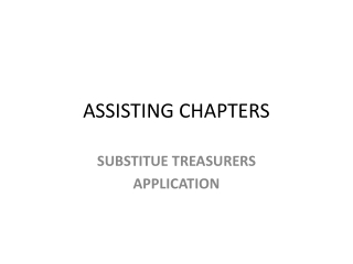 ASSISTING CHAPTERS