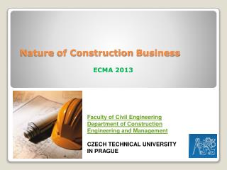 Nature of Construction  Business