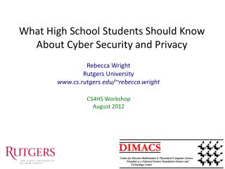 What High School Students Should Know About Cyber Security and Privacy