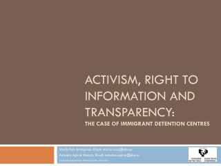 Activism ,  right to information  and  transparency : The  case of  immigrant detention  centres