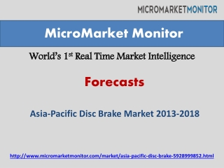 Asia-Pacific Disc Brake Market Forecasting 2013-2018