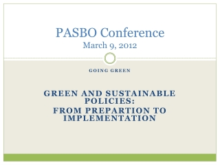 PASBO Conference March 9, 2012