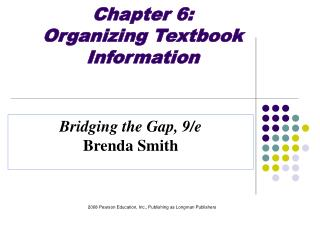 chapter 6:  organizing textbook information