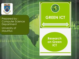 Also known as Green Computing Involves environmental sustainable technology and processes : Designing, manufacturing, u