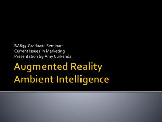 Augmented Reality  Ambient Intelligence