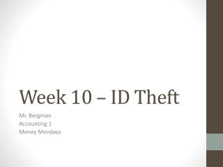 Week 10 – ID Theft