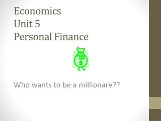 Economics  Unit 5 Personal Finance
