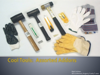 Cool Tools:  Assorted  Addons