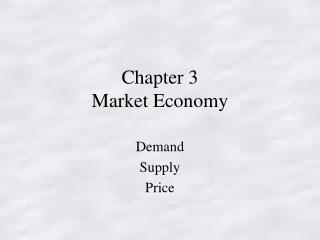 Chapter 3  Market Economy