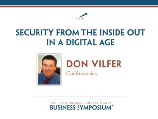 Security From the Inside Out in a Digital Age