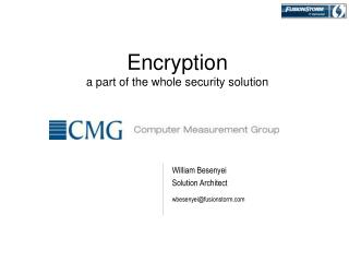 Encryption a part of the whole security solution