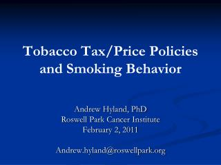 Tobacco Tax/Price Policies and Smoking Behavior