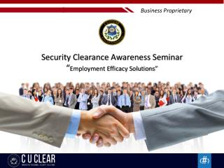 "Security Clearance Awareness Seminar "" Employment Efficacy Solutions"""