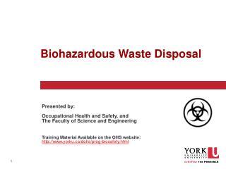 Biohazardous  Waste Disposal