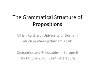The Grammatical Structure of Propositions