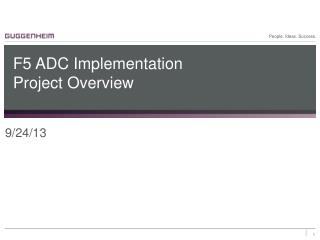 F5 ADC Implementation  Project Overview