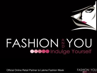 Official Online Retail Partner to Lakme Fashion Week