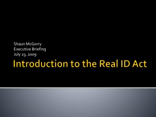 Introduction to the Real ID Act
