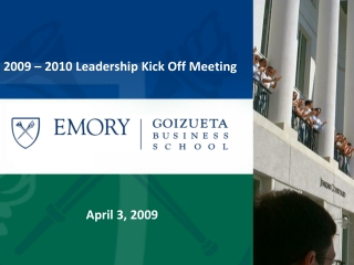 2009 – 2010 Leadership Kick Off Meeting