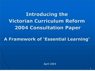 introducing the  victorian curriculum reform  2004 consultation paper  a framework of  essential learning