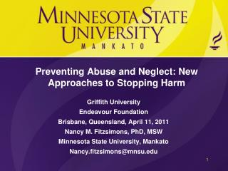 Preventing Abuse and Neglect: New Approaches to Stopping Harm