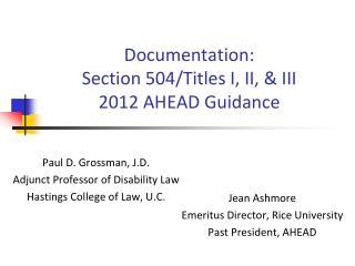 Documentation: Section 504/Titles I, II, & III 2012 AHEAD Guidance