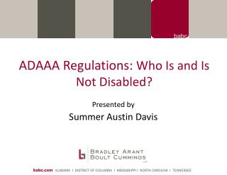 ADAAA Regulations:  Who Is and Is Not Disabled?