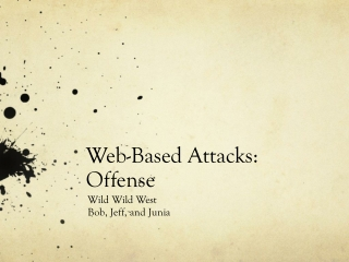 Web-Based Attacks : Offense